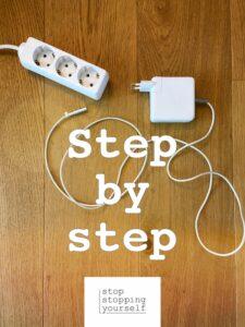 stopstoppingyourself stop stopping yourself was geht selbstliebe Selbstmitgefühl Selbstfürsorge Eigenverantwortung Blog Selbstbestimmung